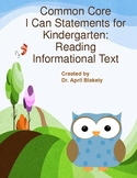 Common Core I Can Statements for Kindergarten: Reading Inf