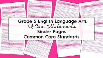 "Common Core ""I can..."" Statements ELA Grade 5"