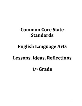 Common Core Ideas & Reflections Lesson Guide: 1st Grade En