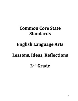 Common Core Ideas & Reflections Lesson Guide: 2nd Grade En