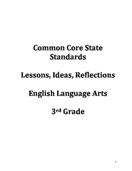Common Core Ideas & Reflections Lesson Guide: 3rd Grade En