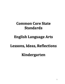 Common Core Ideas & Reflections Lesson Guide: Kindergarten