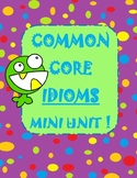 Idioms unit with task cards, assessments, and writing prompts too!