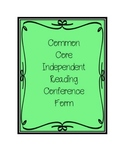 Common Core Independent Reading Conference Form