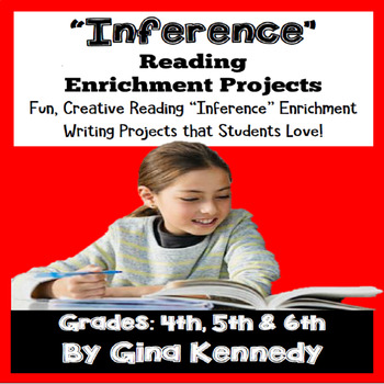 """""""Inference"""" Skills Reading and Writing Enrichment Projects"""