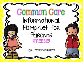 Common Core Informational Pamphlet for Parents {Freebie}