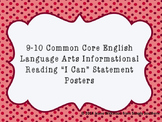 Common Core Informational Reading I Can Statements for 9th