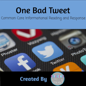 Common Core Informational Reading and Response: One Bad Tweet