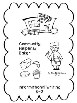 Community Helpers:Baker  (Common Core Informational Writing)