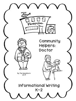 Community Helpers: Doctor (Common Core Informational Writing)