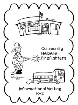Community Helpers:Firefighter (Common Core Informational Writing)