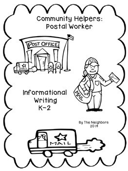 Community Helpers: Postal Worker (Common Core Informational Writing)