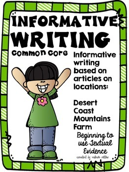 Common Core Informative (Expository) Writing -Beginning to Cite Textual Evidence