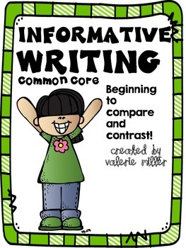 Common Core Informative (Expository) Writing -Beginning to Compare and Contrast