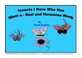 "Common Core Insects I Have Who Has Silent ""E"" Real and Nonsense"