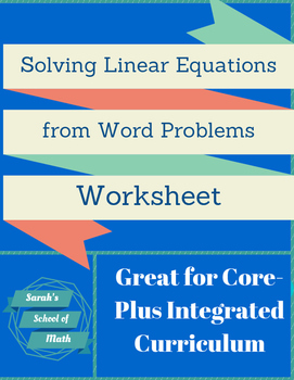 Common Core/Integrated: Solving Equations from Word Proble