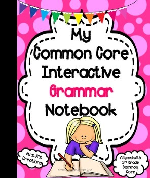 Common Core Interactive Grammar Notebook