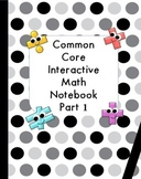 Common Core Interactive Math Notebook Part One