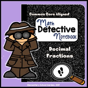 Common Core Interactive Math Notebook - Decimal Fractions