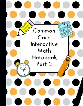 Common Core Interactive Math Notebook Part Two