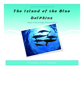 Common Core: Island of the Blue Dolphins - A Final Project