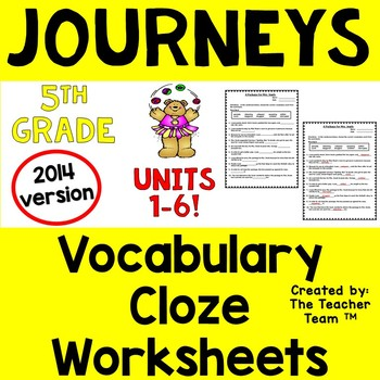 Journeys 5th Grade Cloze Fill in the Blank Worksheets 2014 Full Year