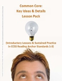 Common Core: Key Ideas and Details Lesson 5-Pack (Anchor Reading Standards 1-3)