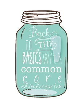 Common Core Kindergarten ELA standards in Mason Jar theme
