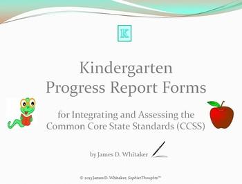 Common Core Kindergarten English Standards Cumulative Progress Reports