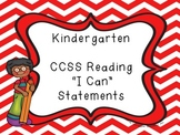 """Common Core Kindergarten """"I Can"""" Statements and Checklists for Reading"""