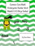 Common Core Kindergarten Math! 0-10 number-word Match! Ninja Turtle Theme