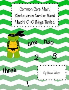 Common Core Kindergarten Math! 0-10 number-word Match! Ninja Turtle Theme