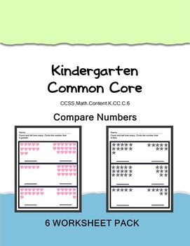 Common Core Kindergarten Math Comparing Numbers 6 Worksheets