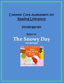 Common Core Kindergarten Reading Literature Assessment - T