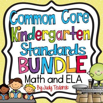 Common Core Kindergarten Standards BUNDLE (Math and ELA)