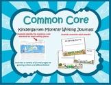 Common Core Kindergarten Writing Journals