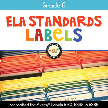 Common Core Labels ELA Grade 6