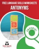 Common Core Language: Antonyms (FREE Practice Worksheets)