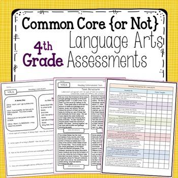 Fourth Grade Language Arts Assessments {Common Core & NOT Common Core}