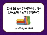Common Core Language Arts Centers 2nd Grade