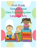 Common Core Language Arts Data Tracking First Grade