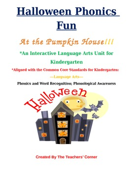 Common Core Language Arts -- Halloween Phonics Fun at the Pumpkin House!