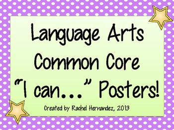 "Common Core Language Arts ""I Can..."" Posters"
