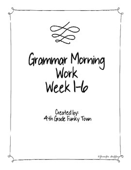 Common Core: Language Arts: Morning Work Week 1-6