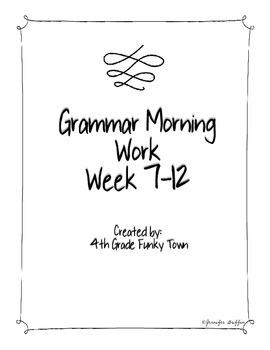 Common Core: Language Arts: Morning Work Week 7-12