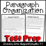 1Common Core Language Arts Test Prep- Paragraph Organization