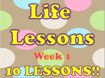 Life Lessons Week 1 Lesson Plans