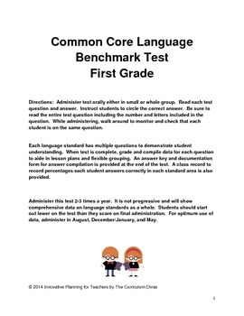 Common Core Language Benchmark Test-First Grade
