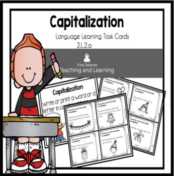 Language Bundled Set of Task Cards  2.L.2.a-c.