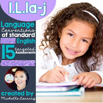 Common Core Language: Conventions of Standard English 1.L1a-j
